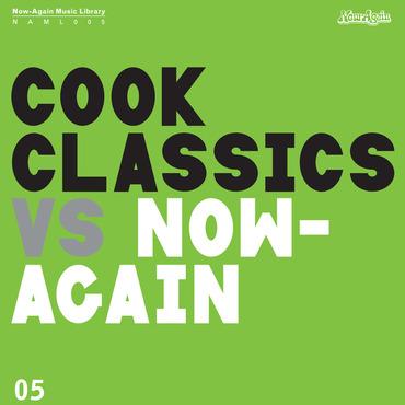 Cook Classics – Cook Classics Vs. Now-Again