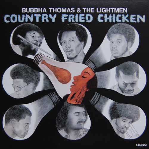 Bubbha Thomas & The Lightmen – Country Fried Chicken