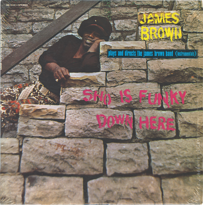 James Brown – Sho Is Funky Down Here