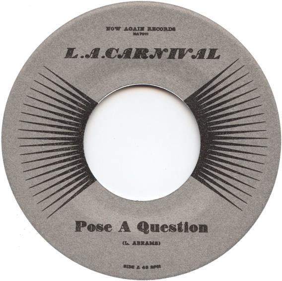 LA Carnival – Pose A Question 7″