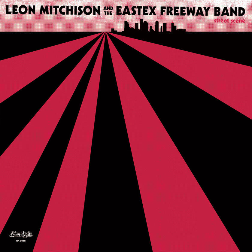 Leon Mitchison And The Eastex Freeway Band – Street Scene