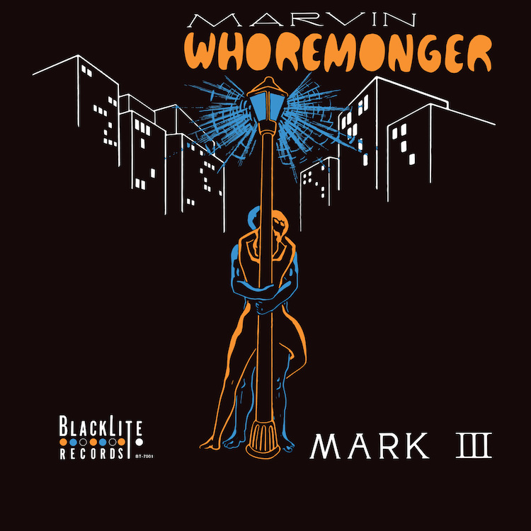 Mark III – Marvin Whoremonger