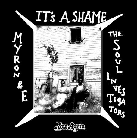 Myron & E – It's A Shame