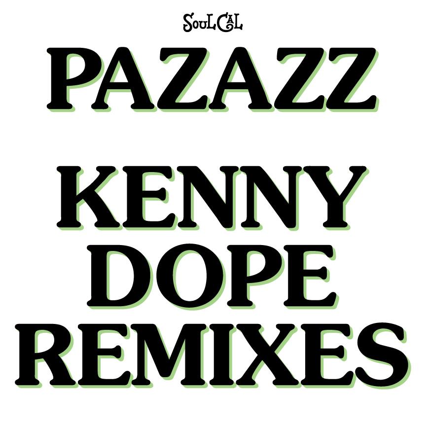 Pazazz – Kenny Dope Remixes