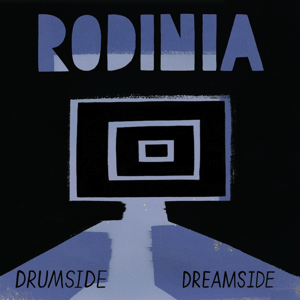 Rodinia – Drum/Dreamside