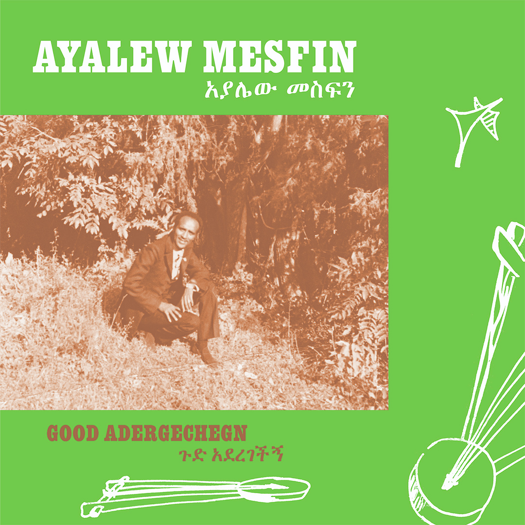 Ayalew Mesfin – Good Aderegechegn (Blindsided By Love)